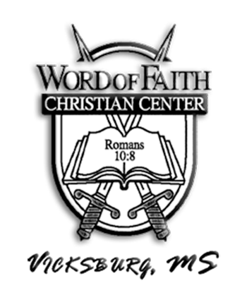 Word of Faith Christian Center Vicksburg